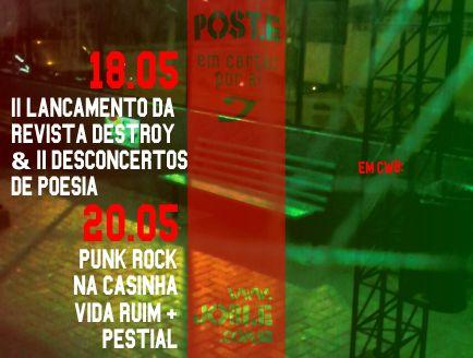 Poste-IILançamentodaRevistaDestroy-IIDesconcertosdePoesia-PunkRocknaCasinha-VidaRuim-Pestial