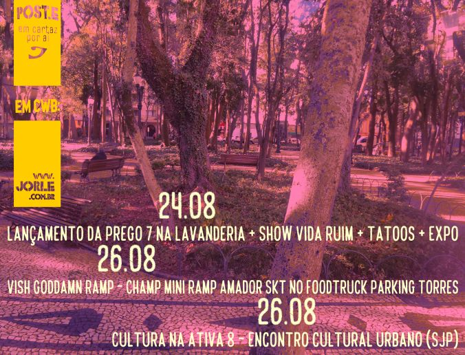 cwb-revistaPrego-prego-quadrinhos-vidaruim-tatoo-exposicao-VishGoddamnRamp-MiniRamp-campeonato-skate-skt-skateboarding-CulturanaAtiva8-EncontroCulturalUrbano-arte-cultura