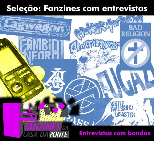 Fanzines-casadaponte-Entrevistas-Fugazi-CRASS-LagWagon-BadReligion-WhiteChristianDisaster-MukekadiRato-AnoesdeJardim-Ornitorrincos-CambioNegro