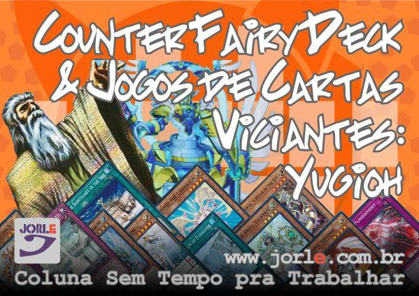couter_trap_fairy_yugioh_estrategias_deck_fada_armadilha_resposta_jogos_viciantes_vicio_em_jogo