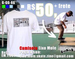 Camiseta Eixo Mole Skate Zine